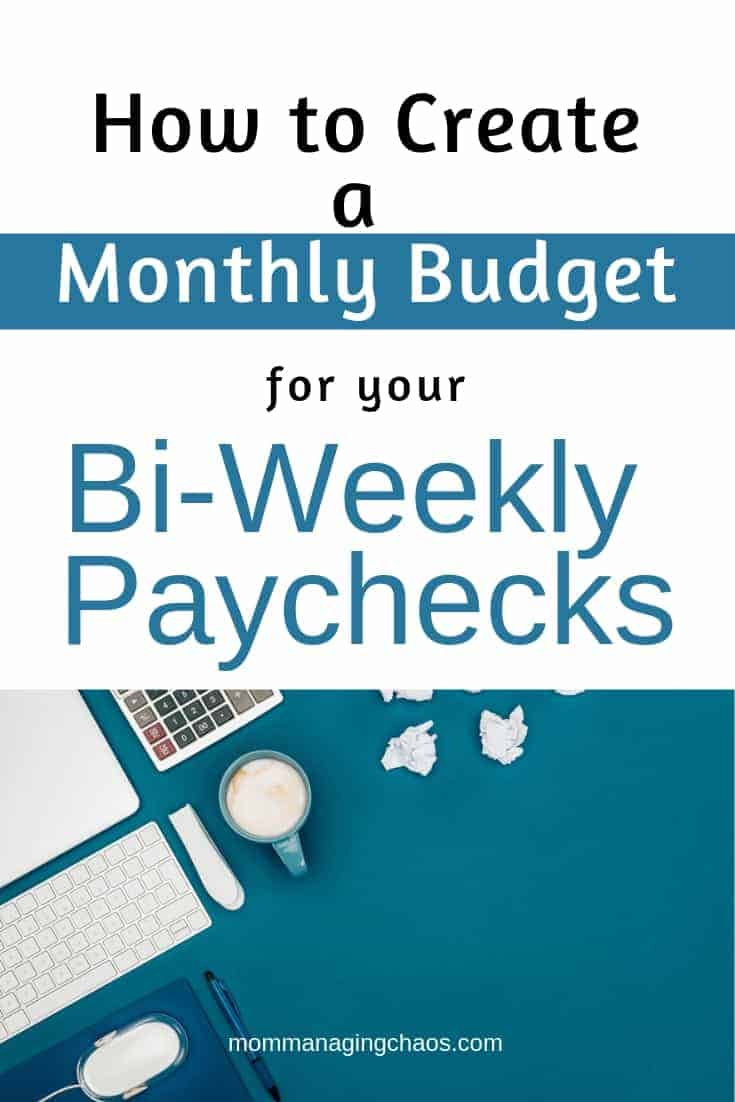 how to budget biweekly paychecks   paying monthly bills