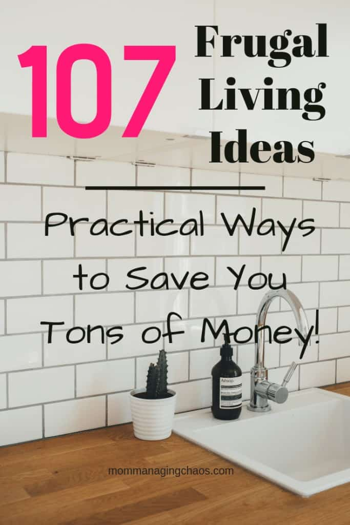 125 Frugal Living Tips to Save More Money
