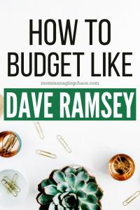 HOW TO BUDGET LIKE DAVE RAMSEY