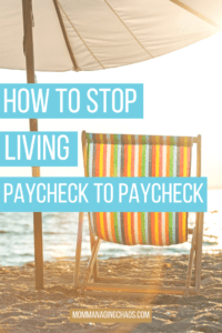 How to Stop Living Paycheck to Paycheck Picture at the Beach
